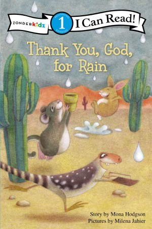Thank You, God, for Rain by Mona Hodgson from HarperCollins Christian Publishing in General Academics category