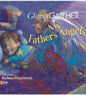 My Father's Angels by Gloria Gaither from HarperCollins Christian Publishing in Teen Novel category