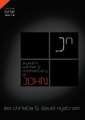 Youth Worker's Commentary on John, Vol 1 by David P. Nystrom from HarperCollins Christian Publishing in Religion category