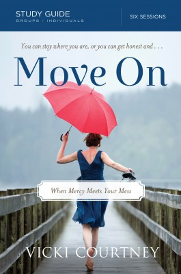 Move On Study Guide by Vicki Courtney from HarperCollins Christian Publishing in Religion category