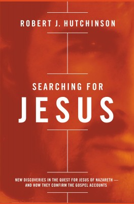 Searching for Jesus by Robert J. Hutchinson from HarperCollins Christian Publishing in Religion category