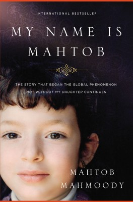 My Name Is Mahtob by Mahtob Mahmoody from HarperCollins Christian Publishing in Autobiography & Biography category