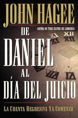 De Daniel al día del Juicio by John Hagee from HarperCollins Christian Publishing in Religion category