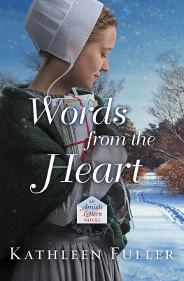 Words from the Heart by Kathleen Fuller from HarperCollins Christian Publishing in General Novel category