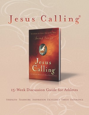 jesus calling book club discussion guide for athletes sarah young rh e sentral com Random House Publishing HarperCollins Publishers Company