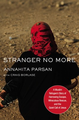 Stranger No More by Annahita Parsan from HarperCollins Christian Publishing in Autobiography & Biography category