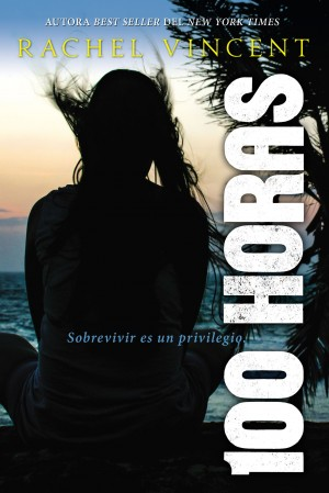 100 Horas by Rachel Vincent from HarperCollins Christian Publishing in General Novel category