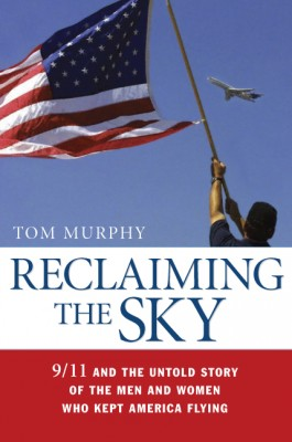Reclaiming the Sky by Tom Murphy from HarperCollins Christian Publishing in Engineering & IT category
