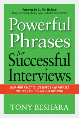 Powerful Phrases for Successful Interviews by Phil McGraw from HarperCollins Christian Publishing in Business & Management category
