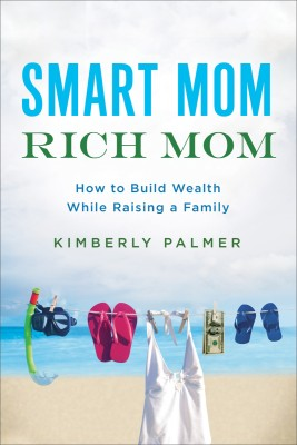 Smart Mom, Rich Mom by Kimberly Palmer from HarperCollins Christian Publishing in Business & Management category