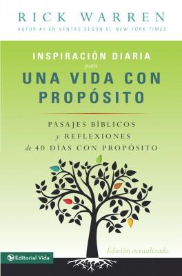 Inspiración diaria para una vida con propósito by Rick Warren from HarperCollins Christian Publishing in Religion category