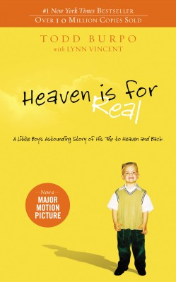 Heaven is for Real Deluxe Edition by Todd Burpo from HarperCollins Christian Publishing in Religion category