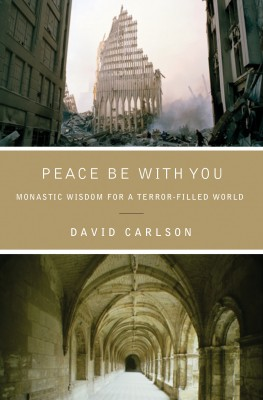 Peace Be with You by David Carlson from HarperCollins Christian Publishing in Religion category