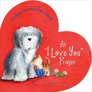 'I Love You' Prayer by Amy Parker from HarperCollins Christian Publishing in Teen Novel category