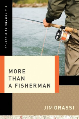 More Than a Fisherman by Jim Grassi from HarperCollins Christian Publishing in Religion category