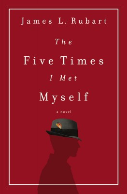 Five Times I Met Myself by James L. Rubart from HarperCollins Christian Publishing in General Novel category