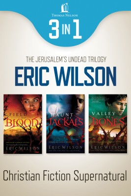 Jerusalem's Undead Supernatural 3-in-1 Bundle by Eric Wilson from HarperCollins Christian Publishing in General Novel category