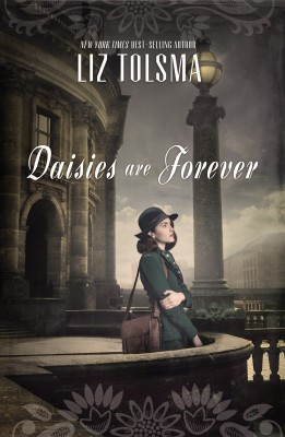 Daisies Are Forever by Liz Tolsma from HarperCollins Christian Publishing in General Novel category