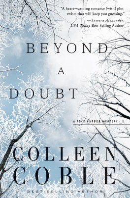 Beyond a Doubt by Colleen Coble from HarperCollins Christian Publishing in General Novel category