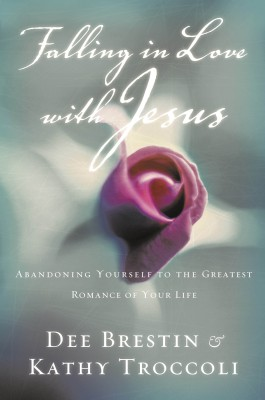 Falling in Love with Jesus by Kathy Troccoli from HarperCollins Christian Publishing in Religion category