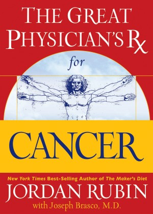 Great Physician's Rx for Cancer by Jordan Rubin from HarperCollins Christian Publishing in Family & Health category