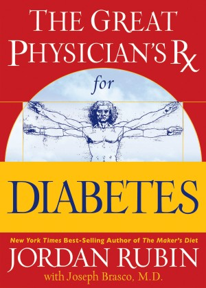 Great Physician's Rx for Diabetes by Jordan Rubin from HarperCollins Christian Publishing in Family & Health category