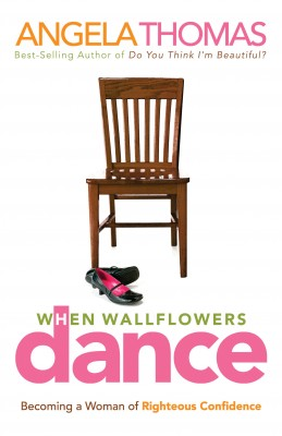 When Wallflowers Dance by Angela Thomas from HarperCollins Christian Publishing in Religion category
