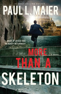 More than a Skeleton by Paul L. Maier from HarperCollins Christian Publishing in General Novel category