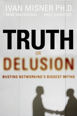 Truth or Delusion? by Ivan R. Misner from HarperCollins Christian Publishing in Business & Management category