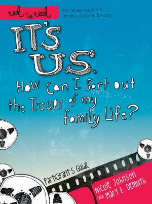 It's Us: How Can I Sort Out the Issues of My Family Life? by Nicole Johnson from HarperCollins Christian Publishing in Religion category