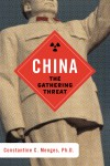 China: The Gathering Threat by Constantine C. Menges from  in  category