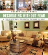 Decorating Without Fear by Sharon Hanby-Robie from  in  category