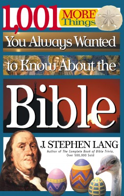 1,001 MORE Things You Always Wanted to Know About the Bible by J. Stephen Lang from HarperCollins Christian Publishing in Language & Dictionary category