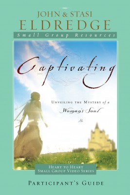 Captivating Heart to Heart Participant's Guide by Stasi Eldredge from HarperCollins Christian Publishing in Religion category