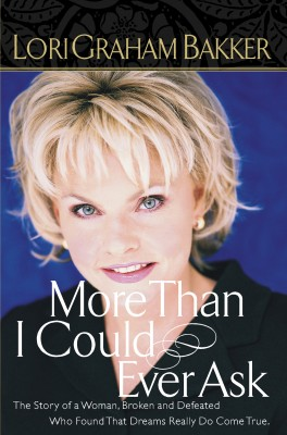 More Than I Could Ever Ask by Lori G. Bakker from HarperCollins Christian Publishing in Autobiography & Biography category