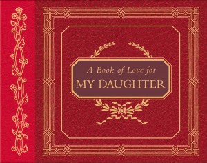Book of Love for My Daughter by Paula Flautt from HarperCollins Christian Publishing in Motivation category