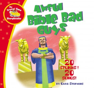 Awful Bible Bad Guys by Chad Stephens from HarperCollins Christian Publishing in Teen Novel category