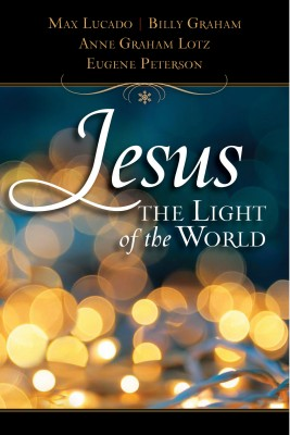 Jesus, Light of the World by Thomas Nelson from HarperCollins Christian Publishing in Religion category