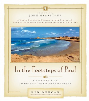 In the Footsteps of Paul by Ken Duncan from HarperCollins Christian Publishing in Religion category