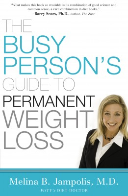 Busy Person's Guide to Permanent Weight Loss by Melina Jampolis from HarperCollins Christian Publishing in Family & Health category