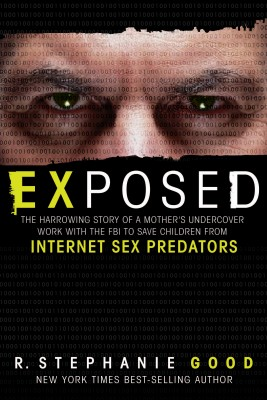 Exposed by R. Stephanie Good from HarperCollins Christian Publishing in True Crime category