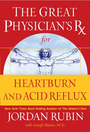 Great Physician's Rx for Heartburn and Acid Reflux by Jordan Rubin from HarperCollins Christian Publishing in Family & Health category