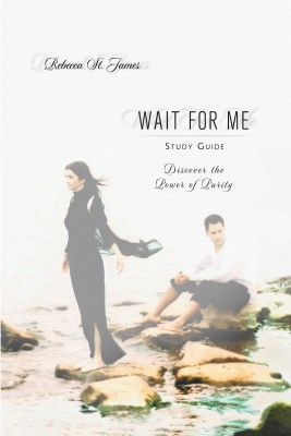 Wait For Me Study Guide by Rebecca St. James from HarperCollins Christian Publishing in Teen Novel category