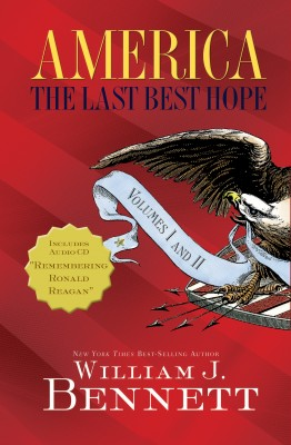 America: The Last Best Hope Volumes I and   II Box Set by William J. Bennett from HarperCollins Christian Publishing in History category