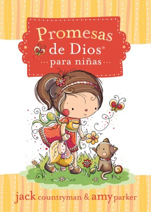 Promesas de Dios para niñas by Jack Countryman from HarperCollins Christian Publishing in Teen Novel category