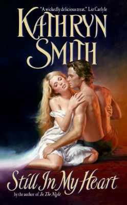 Still in My Heart by Kathryn Smith from HarperCollins Publishers LLC (US) in General Novel category