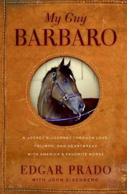 My Guy Barbaro by John Eisenberg from HarperCollins Publishers LLC (US) in Autobiography & Biography category