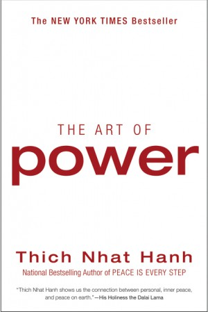 The Art of Power by Thich Nhat Hanh from HarperCollins Publishers LLC (US) in Religion category