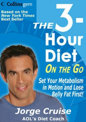 The 3-Hour Diet (TM) On the Go by Jorge Cruise from HarperCollins Publishers LLC (US) in Family & Health category