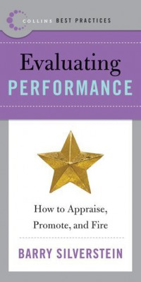 Best Practices: Evaluating Performance by Barry Silverstein from HarperCollins Publishers LLC (US) in Business & Management category